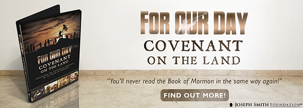 """Want to know about the covenant on the Promised Land of America? Watch """"For Our Day: Covenant on the Land""""!"""