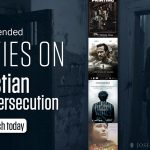 Recommended movies on Christian Persecution