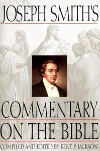 """""""Joseph Smith's Commentary on the Bible."""" Recommended books by LDS Answers"""