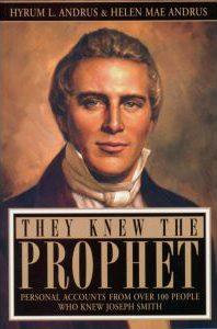 """""""They Knew the Prophet."""" Recommended books by LDS Answers"""